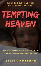 Tempting heaven