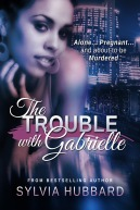 troubleWithGabrielle
