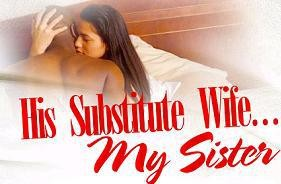 writing wednesday his substitute wife my sister